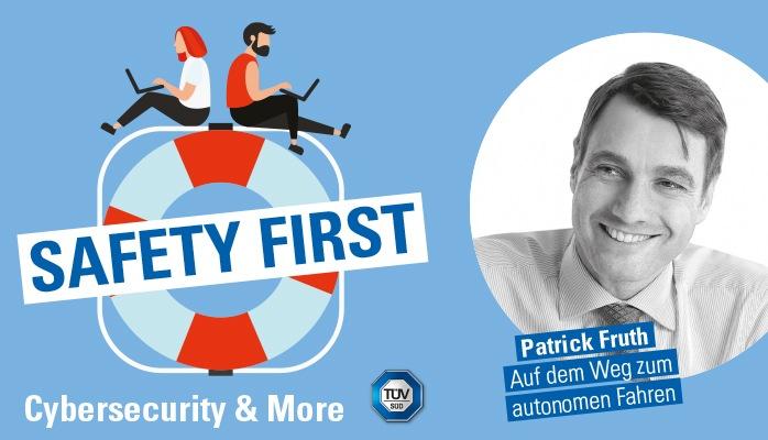 """tuev sued podcast safety first auf dem weg zum autonomen fahren - TÜV SÜD-Podcast """"Safety First"""": Auf dem Weg zum autonomen Fahren"""